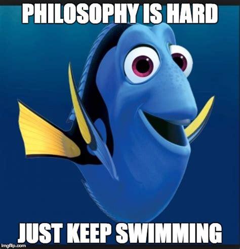 Just Keep Swimming Meme - finding nemo imgflip
