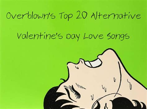 best valentines day songs top 20 alternative s day songs overblown