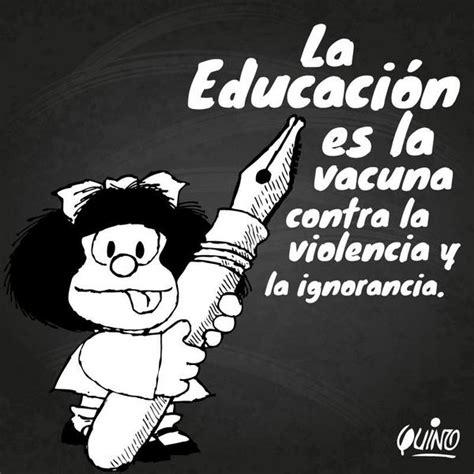 violencia de genero frases y imagenes espa 241 ol la educaci 243 n es la vacuna contra la violencia y