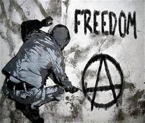 A Government Of Anarchy anarchy is order without government war is crime