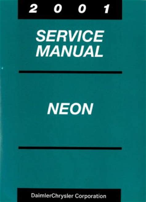 service manuals schematics 2002 dodge neon user handbook used 2001 dodge neon service manual