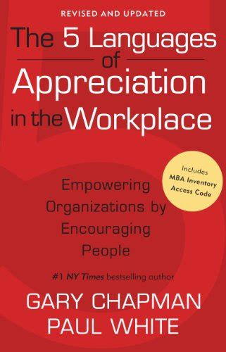 The 5 Languages Of Appreciation In The Workplace Mba Inventory by The Five Languages Better And Understand Those