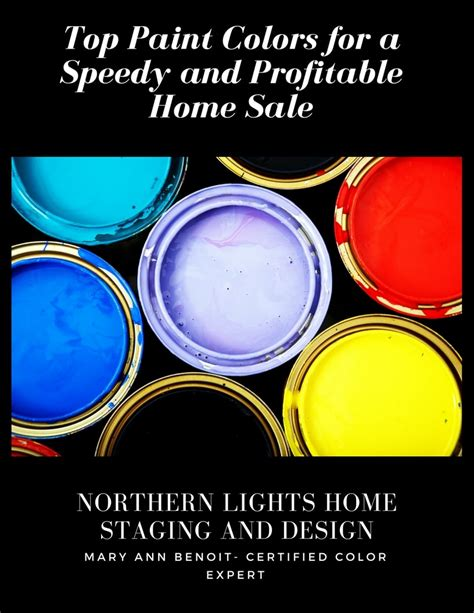 top paint colors for a speedy and profitable home sale northern lights home staging and design