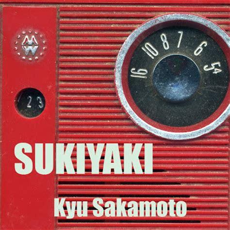 pm sukiyaki circuswater sukiyaki kyu sakamoto image file