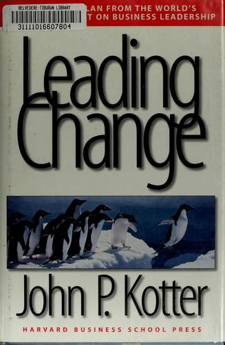 kotter how leadership differs from management leading change leadership issues