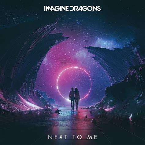 The A To Z Of You And Me Englishpb imagine dragons next to me premiera singla w radiu zet radio zet