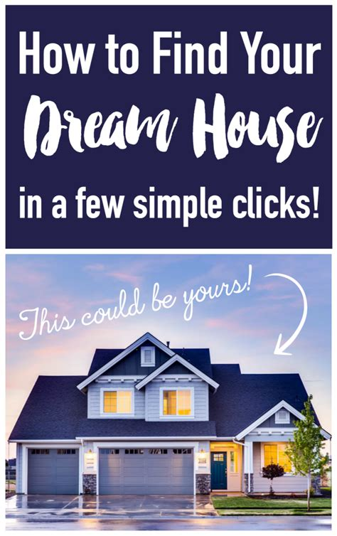 how to find your dream home how to find your dream house in a few simple clicks