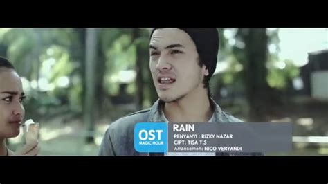 download film magic hour rizky nazar rizky nazar rain ost magic hour offical music video