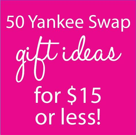 unisex gift exchange ideas 17 best yankee swap ideas on pinterest yankee swap gift