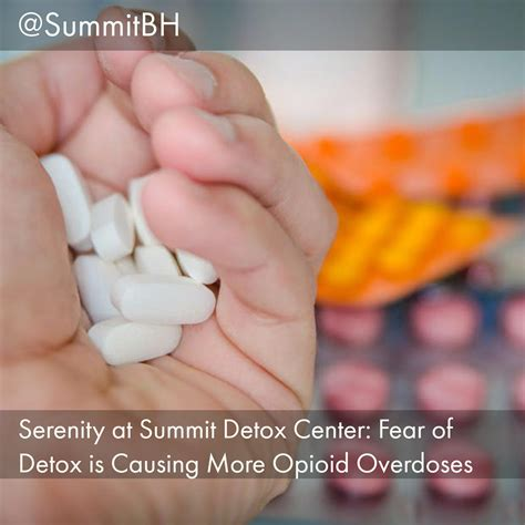 Summit Detox by Serenity At Summit Detox Center Fear Of Detox Is Causing