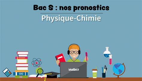 Bac S Maths 2018 Bac S 2018 Les Sujets Probables En Physique Chimie L