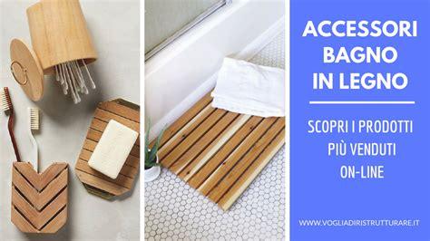 accessori per bagno on line accessori bagno in legno i pi 249 venduti on line