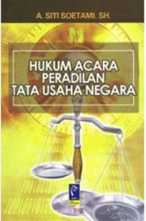 Peradilan Tata Usaha Negara hukum acara peradilan tata usaha negara toko buku