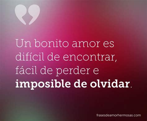 google imagenes de amor imposible un bonito amor es dif 237 cil de encontrar f 225 cil de perder e