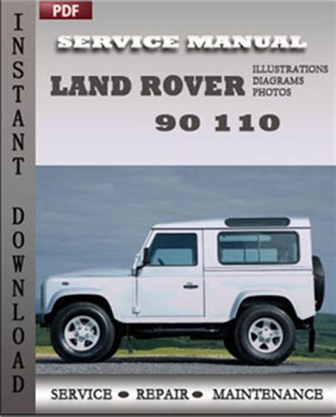 service manual rover service repair manuals pdf land rover range rover l322 2006 2007 2008 land rover 90 110 repair manual download repair service manual pdf