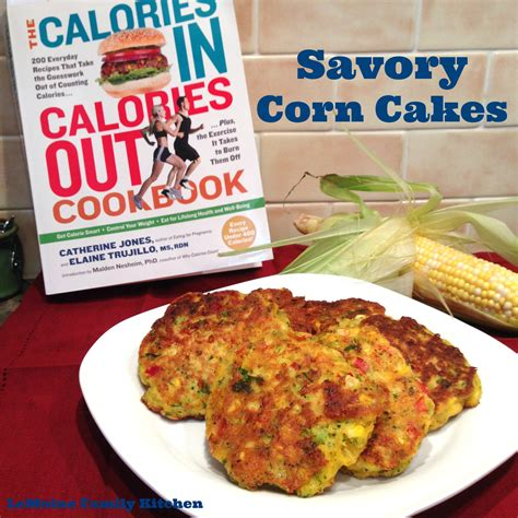 corn calories savory corn cakes from calories in calories out cookbook