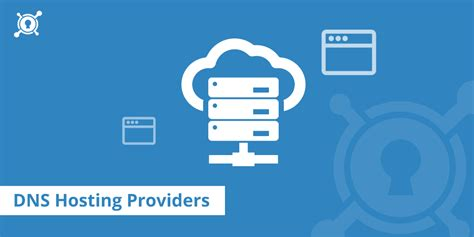 best dns ip 10 best free dns hosting providers