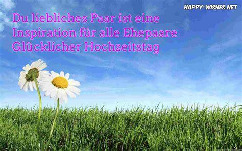 Wedding Congratulation In German by Happy Marriage Anniversary Wishes In German Happy Wishes