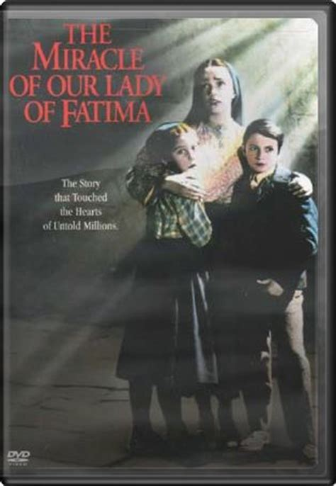 The Miracle Of Our Of Fatima Free Miracle Of Our Of Fatima Dvd 1952 Starring Gilbert Roland Directed By Brahm Warner