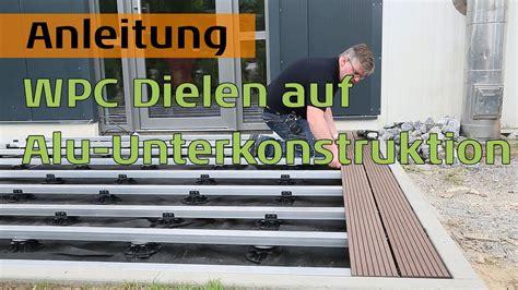 Wpc Dielen Verlegen Ohne Unterkonstruktion by Wpc Terrassendielen Auf Aluminium Unterkonstruktion F 252 R
