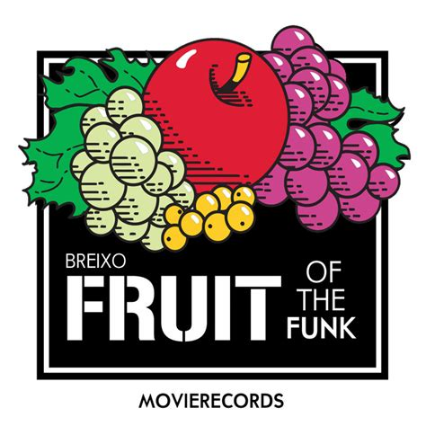 Of The Week Funk by Fruit Of The Funk By Breixo On Mp3 Wav Flac Aiff Alac