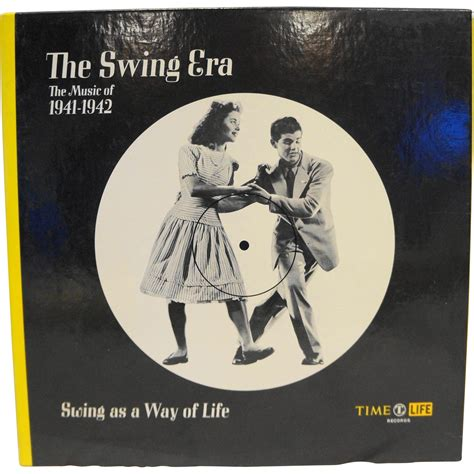 swing era time the swing era swing as a way of 1941 1942