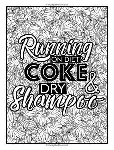 I Run On Coffee Sarcasm And Lipstick Coloring Book