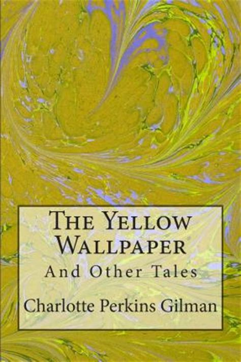 the yellow shirt other tales books the yellow wallpaper perkins gilman
