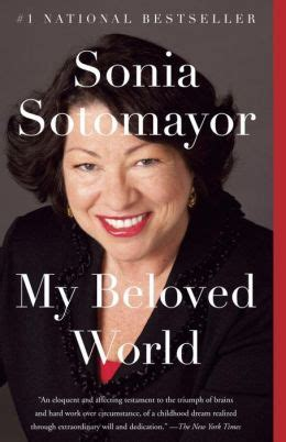 my beloved world by sonia sotomayor 9780345804839 paperback barnes noble