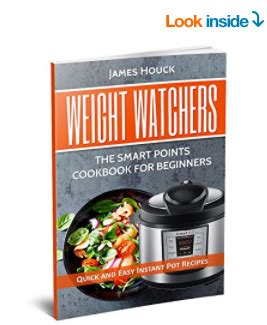 weight watchers smartpoints cookbook for instant pot the ultimate weight watchers instant pot cookbook easy delicious instant pot recipes to help you lose weight fast books free weight watchers instant pot ecookbook my dallas