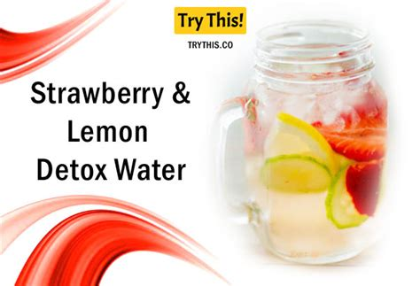 Detox Water Lemon And Strawberry by Detox Water Top 50 Fruit Infused Water Recipes Health