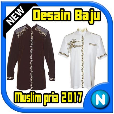 desain baju muslim pria download desain baju muslim pria 2017 google play