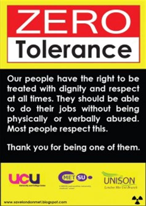 Zero Tolerance To Staff Abuse Caign Launched London Met Unison Zero Tolerance Policy In The Workplace Template