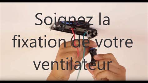Installation Ventilateur Plafond by Installation D Un Ventilateur De Plafond Avec Le