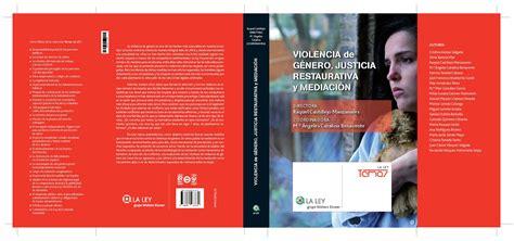 libro illustres execrables atelier libros jur 237 dicos violencia de g 233 nero justicia restaurativa y mediaci 243 n dira