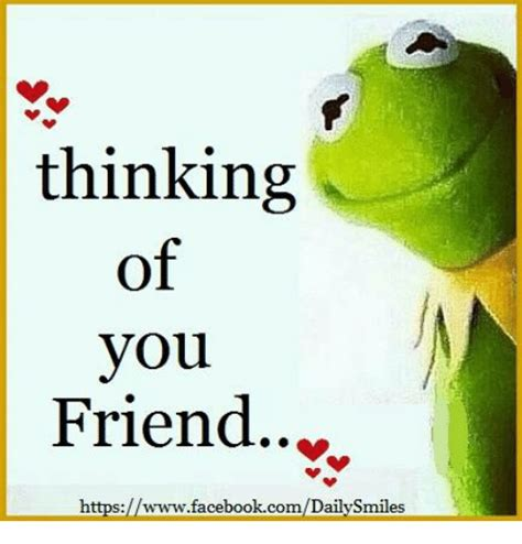 Thinking Of You Meme - 25 best memes about thinking of you friend thinking of