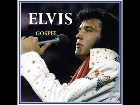 elvis song 6 gospel songs by elvis
