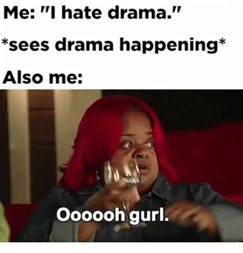Drama Meme - search drama meme memes on me me