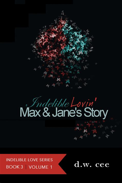indelible acts stories series 1 max s story vol 1 d w cee
