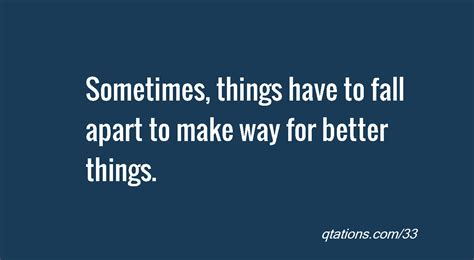 how to make things better quotes about things better quotesgram