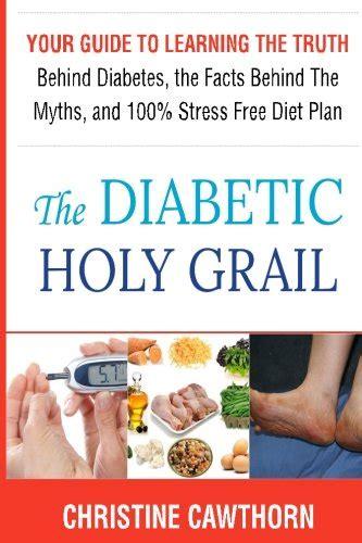 Diabetes Detox Book by Pdf Diabetes The Diabetic Holy Grail Your Guide