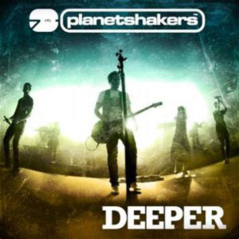 download mp3 album planetshakers gospel mp3 download planetshakers deeper 2009