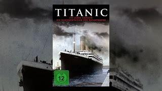 titanic film youtube deutsch katastrophen filme auf deutsch komplett youtube