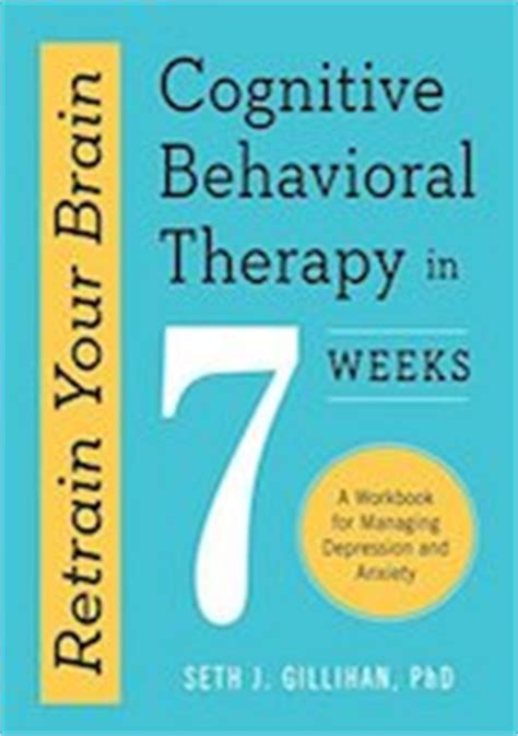 cognitive behavioral therapy master your brain depression and anxiety anxiety happiness cognitive therapy psychology depression cognitive psychology cbt books 30 best cbt books to teach yourself cognitive behavioural