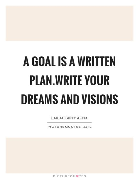 planning your dreams a goal is a written plan write your dreams and visions