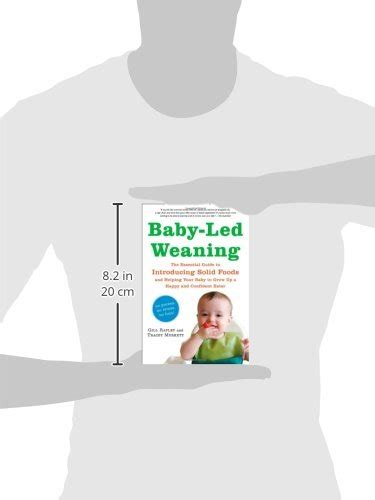 baby led weaning the essential 161519021x baby led weaning the essential guide to introducing solid foods and helping your baby to grow