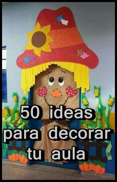 ideas para decorar un salon de clases de ingles 50 ideas para decorar tu aula soy docente maestro y