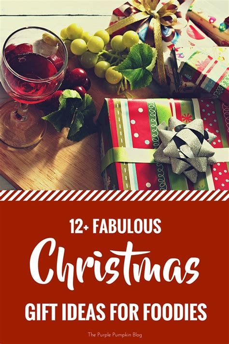 fabulous christmas gift ideas for foodies