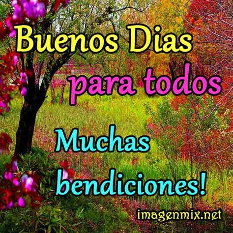 imagenes de buenos dias bendiciones imagenes de buenos dias y bendiciones tarjetas de buenos