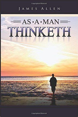 as a man thinketh 21 powerful short books to change your mindset and improve your life